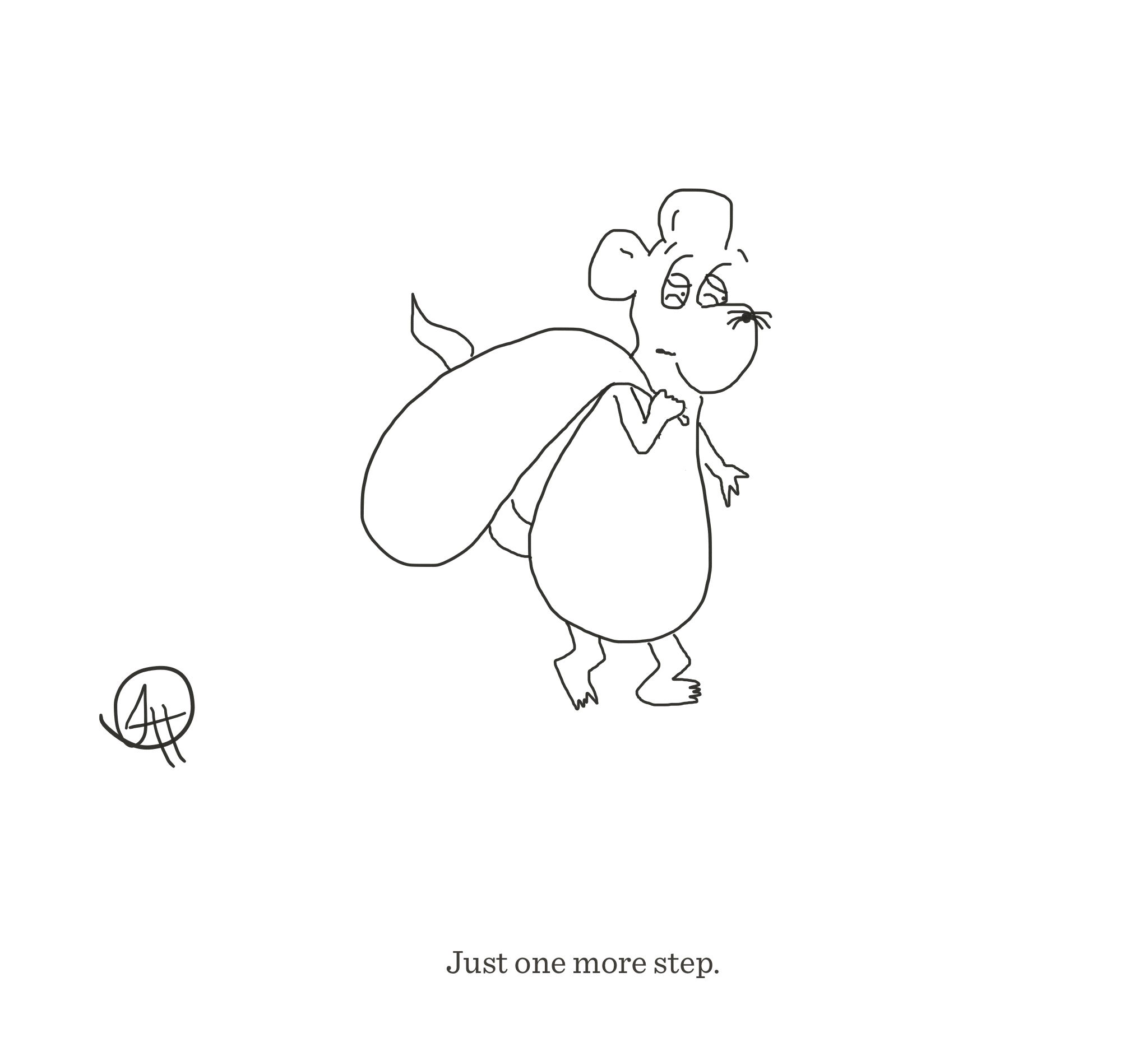 Just one more step, The Happy Rat cartoon