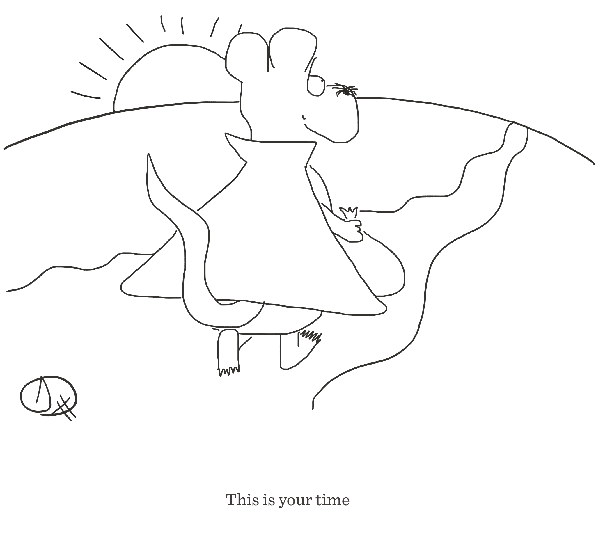 This is your time, The Happy Rat cartoon