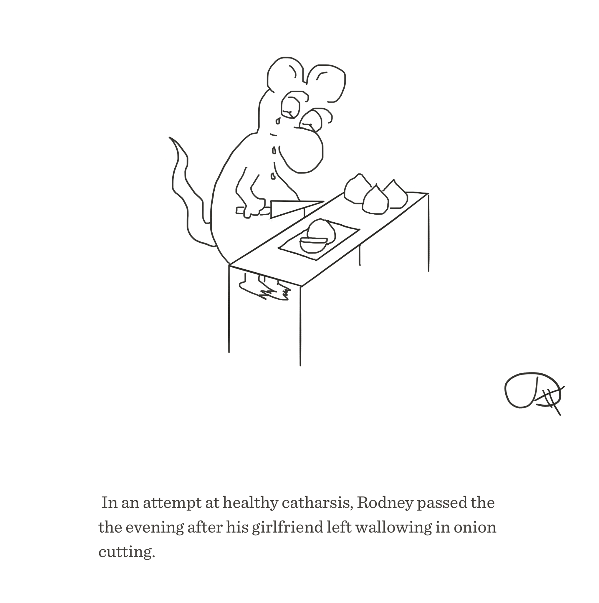 Onion cutting wallowing, The Happy Rat, Sarah Hunt
